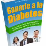 El libro que te Enseña Como Controlar y Revertir la Diabetes de Manera Natural