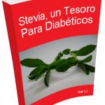 Stevia, un Tesoro Para Diabéticos [eBook Gratuito]